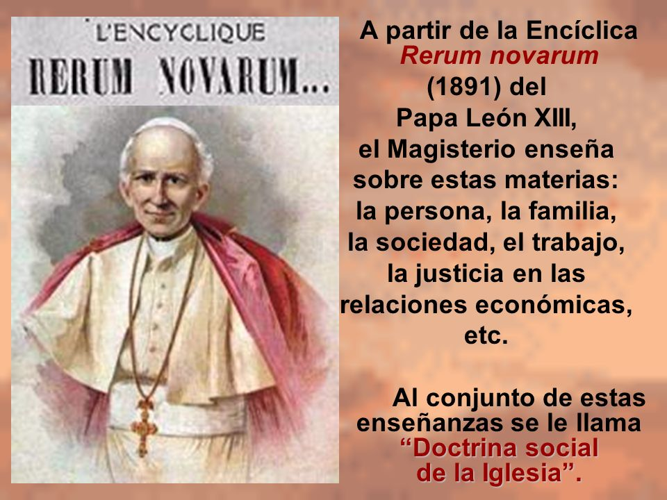 rerum novarum Looking for rerum novarum find out information about rerum novarum an encyclical issued by pope leo xiii on may 15, 1891 rerum novarum , which was directed against socialism and the working-class movement, reflected the.