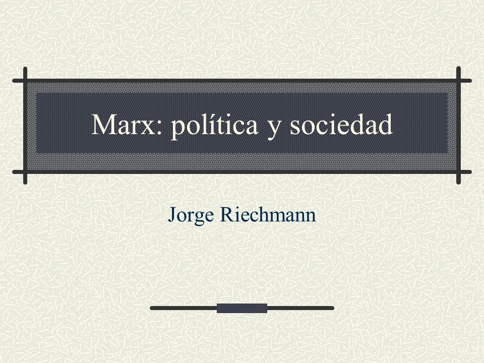04/01/2014Marx: política y sociedad2 ¿Cuál es el interés de estudiar hoy a Karl Marx (1818-1883).