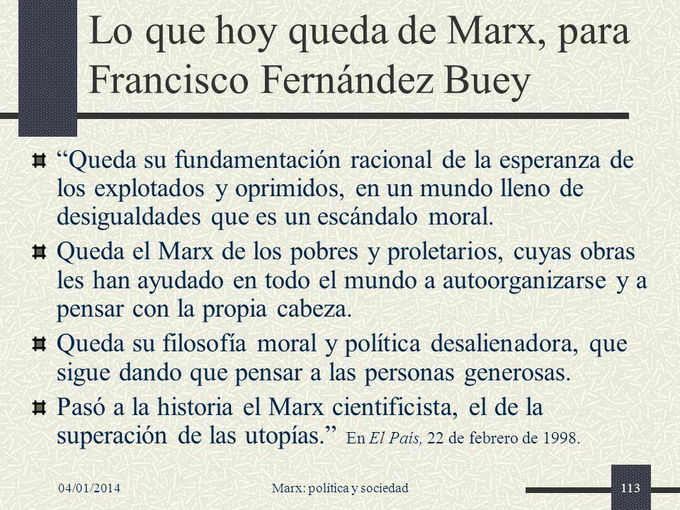 04/01/2014Marx: política y sociedad114 La fuerza de la negatividad, según HM Enzensberger Siempre he creído que la fuerza del marxismo reside en su implacable negatividad, en su criticismo radical del statu quo, y que esta capacidad es una herramienta indispensable todavía.