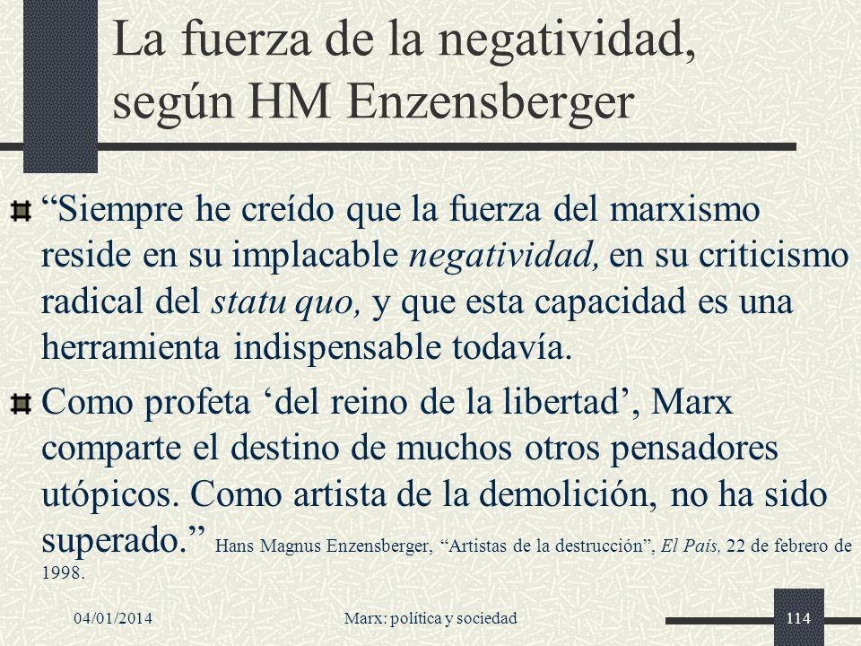 04/01/2014Marx: política y sociedad115 Para Jesús Ibáñez...