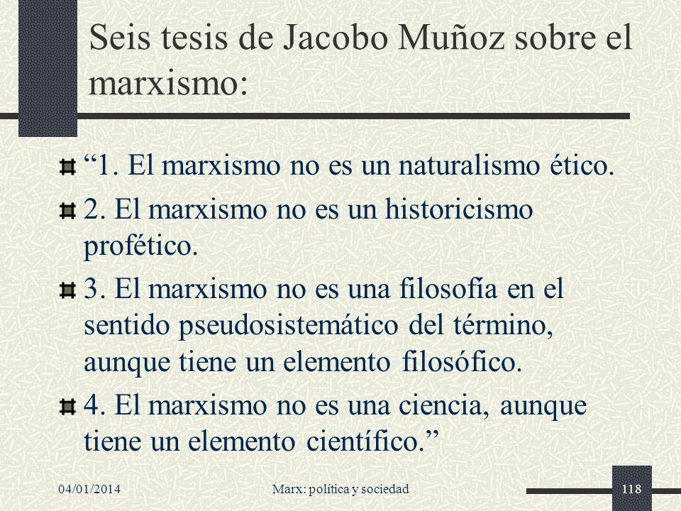 04/01/2014Marx: política y sociedad119 5.