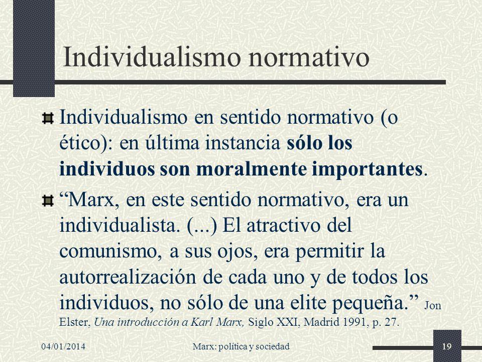 04/01/2014Marx: política y sociedad20 Alienación...