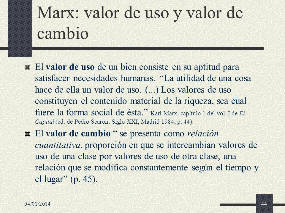 04/01/201445 Hipótesis del valor-trabajo Marx la denomina ley del valor: Es sólo la cantidad de trabajo socialmente necesario, o el tiempo de trabajo socialmente necesario para la producción de un valor de uso, lo que determina su magnitud de valor.