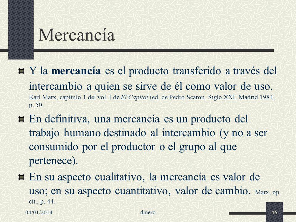 04/01/201447 Producción simple de mercancías El trueque (intercambio de un bien por otro diferente) representa el método más simple y antiguo de intercambio: M-M*.