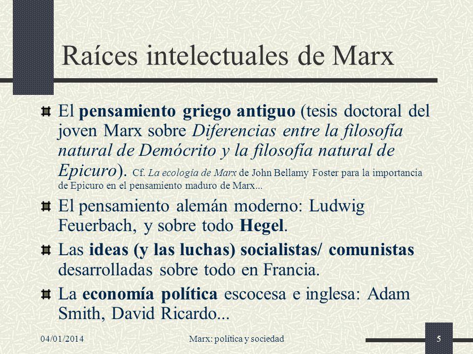 04/01/2014Marx: política y sociedad6 Marx, heredero y crítico de la Ilustración Además, habría que ver también a Marx como un crítico de la Ilustración.