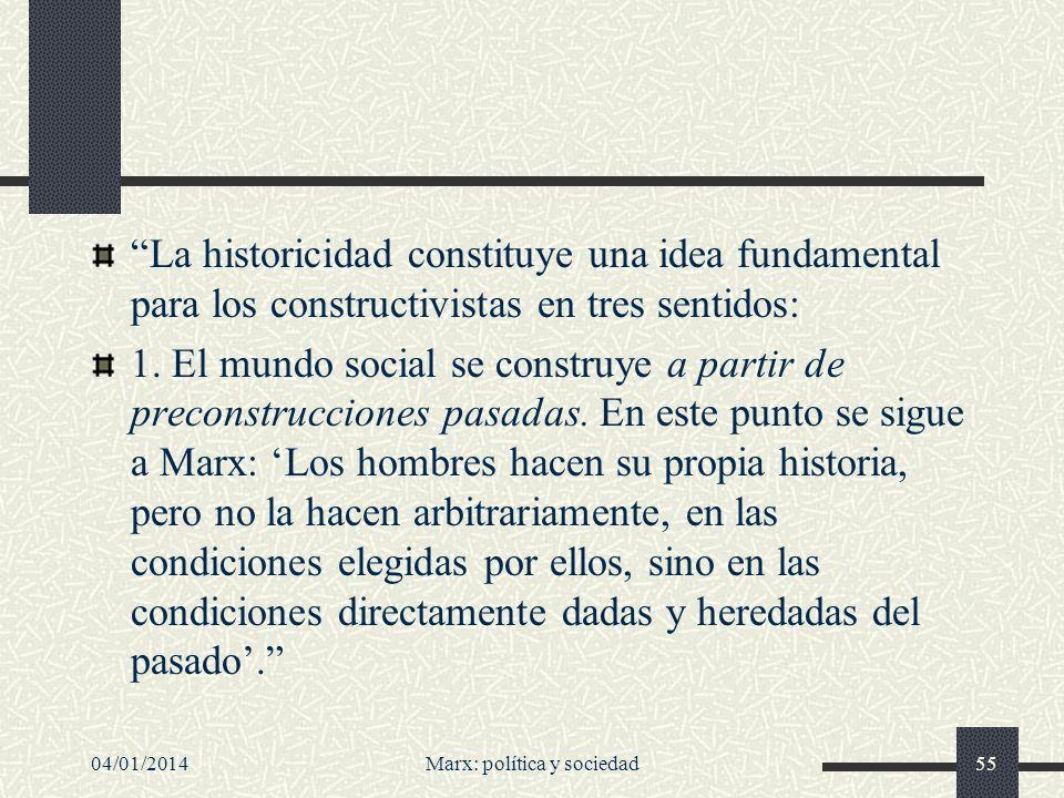 04/01/2014Marx: política y sociedad56 2.