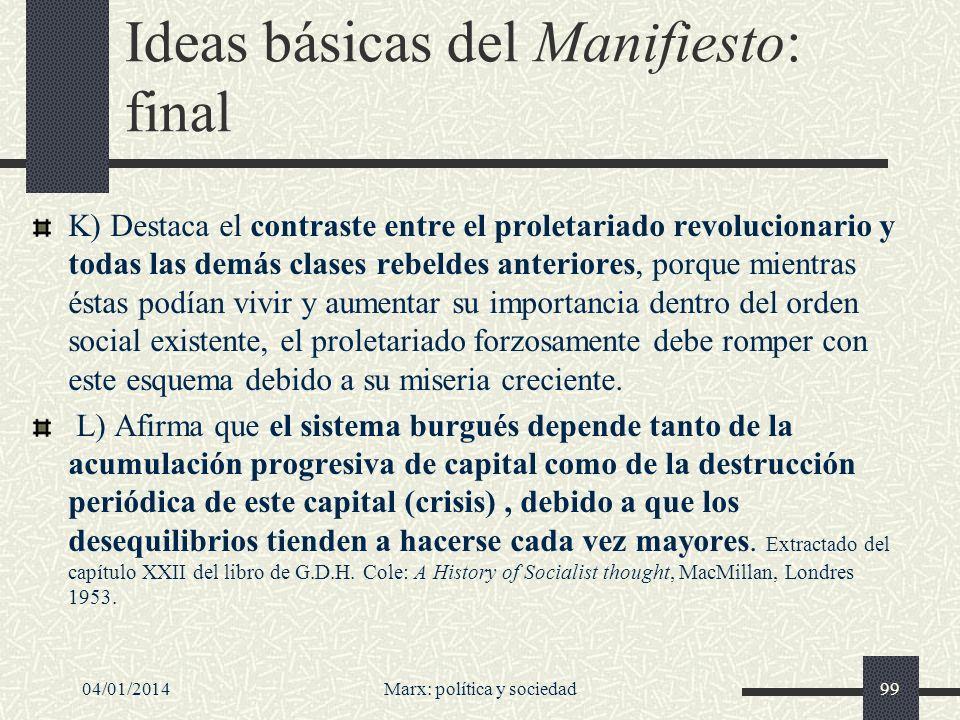 04/01/2014Marx: política y sociedad100 ¿Crisis del marxismo.
