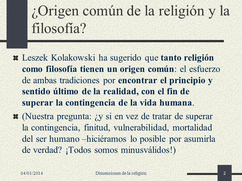 ¿Origen común de la religión y la filosofía? Leszek Kolakowski ha sugerido que tanto religión como filosofía tienen un origen común: el esfuerzo de am