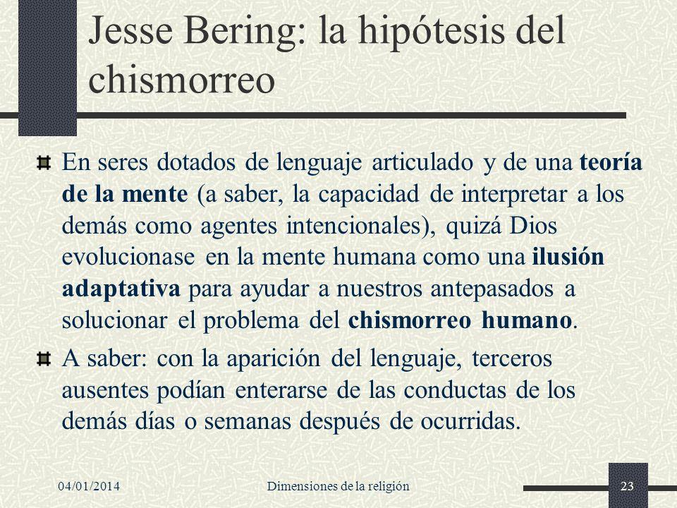 Jesse Bering: la hipótesis del chismorreo En seres dotados de lenguaje articulado y de una teoría de la mente (a saber, la capacidad de interpretar a