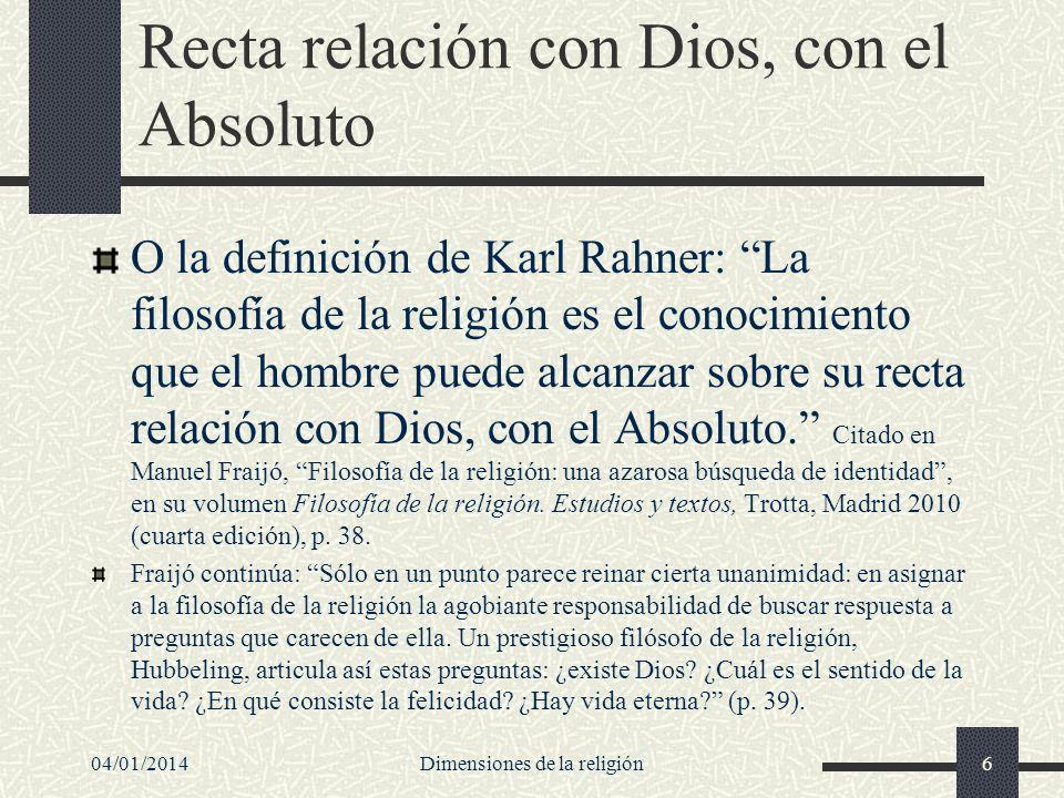Recta relación con Dios, con el Absoluto O la definición de Karl Rahner: La filosofía de la religión es el conocimiento que el hombre puede alcanzar s