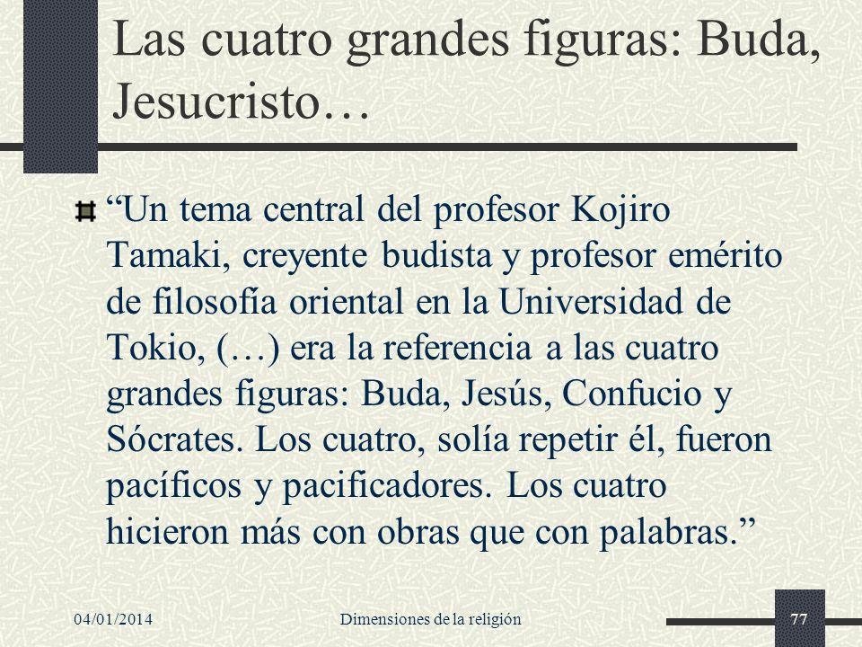 Las cuatro grandes figuras: Buda, Jesucristo… Un tema central del profesor Kojiro Tamaki, creyente budista y profesor emérito de filosofía oriental en