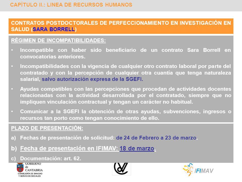 CAPÍTULO II.: LINEA DE RECURSOS HUMANOS CONTRATOS POSTDOCTORALES DE PERFECCIONAMIENTO EN INVESTIGACIÓN EN SALUD (SARA BORRELL) RÉGIMEN DE INCOMPATIBIL