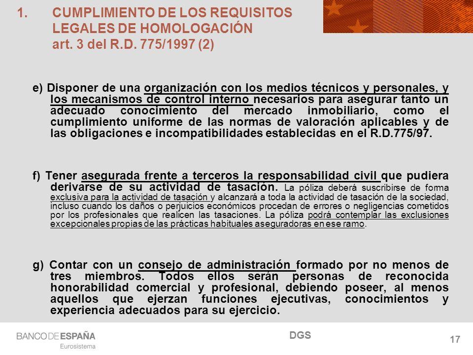 NOMBRE DEL DEPARTAMENTO 17 1.CUMPLIMIENTO DE LOS REQUISITOS LEGALES DE HOMOLOGACIÓN art. 3 del R.D. 775/1997 (2) e) Disponer de una organización con l