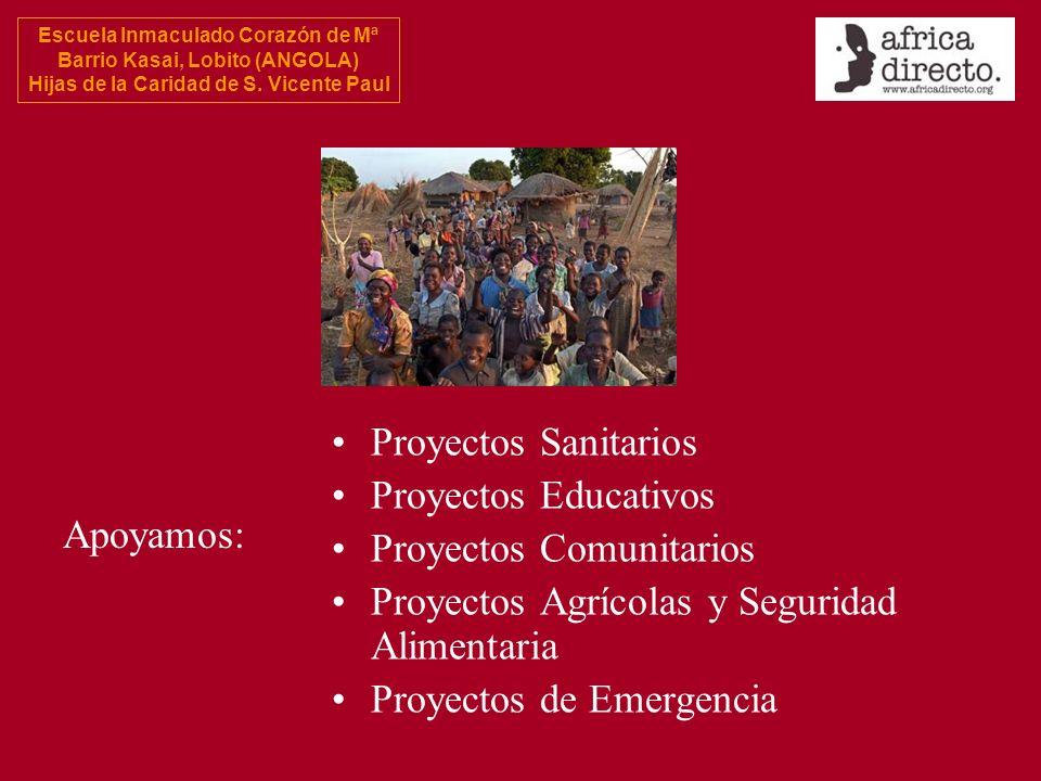 Escuela Inmaculado Corazón de Mª Barrio Kasai, Lobito (ANGOLA) Hijas de la Caridad de S. Vicente Paul Proyectos Sanitarios Proyectos Educativos Proyec