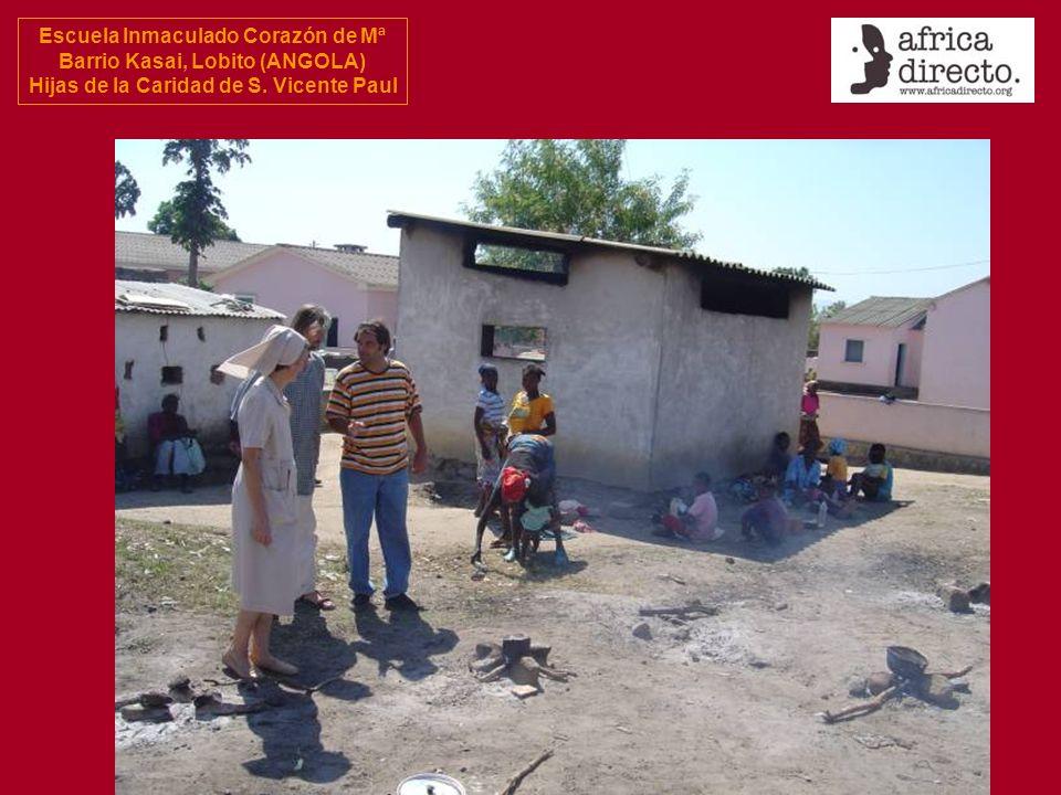Escuela Inmaculado Corazón de Mª Barrio Kasai, Lobito (ANGOLA) Hijas de la Caridad de S. Vicente Paul