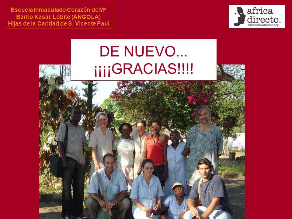 Escuela Inmaculado Corazón de Mª Barrio Kasai, Lobito (ANGOLA) Hijas de la Caridad de S. Vicente Paul DE NUEVO... ¡¡¡¡GRACIAS!!!!