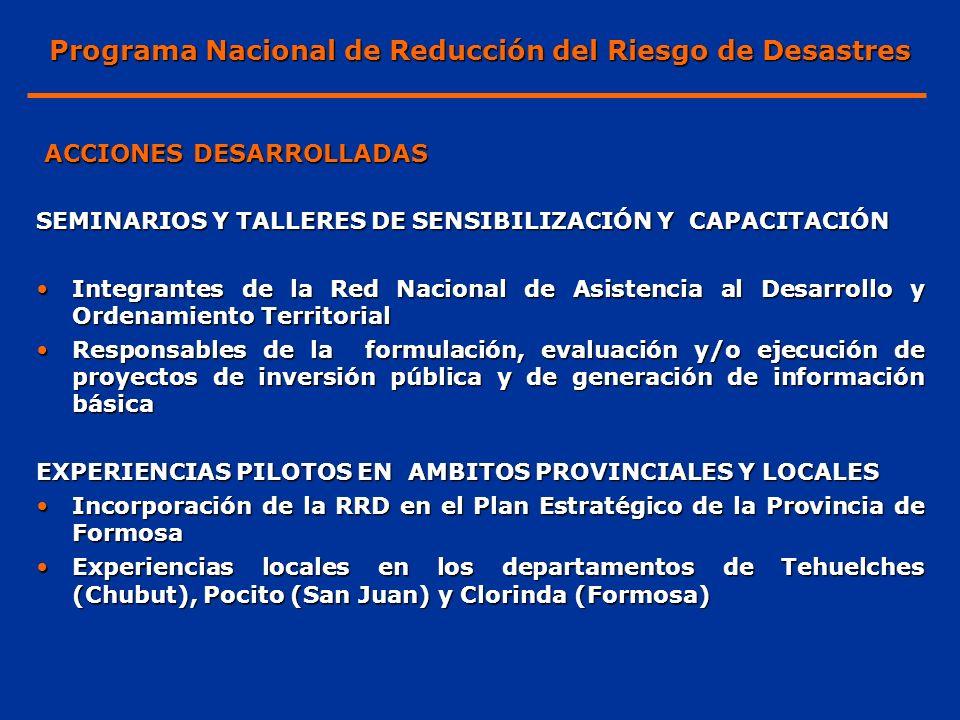 SEMINARIOS Y TALLERES DE SENSIBILIZACIÓN Y CAPACITACIÓN Integrantes de la Red Nacional de Asistencia al Desarrollo y Ordenamiento TerritorialIntegrant
