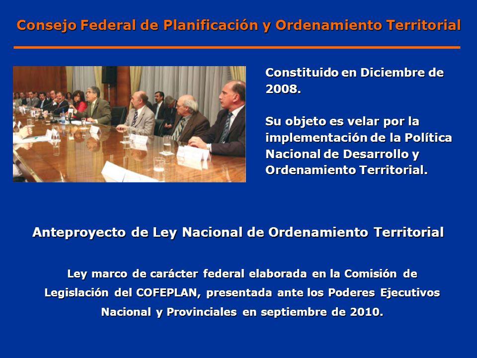 Constituido en Diciembre de 2008. Su objeto es velar por la implementación de la Política Nacional de Desarrollo y Ordenamiento Territorial. Anteproye