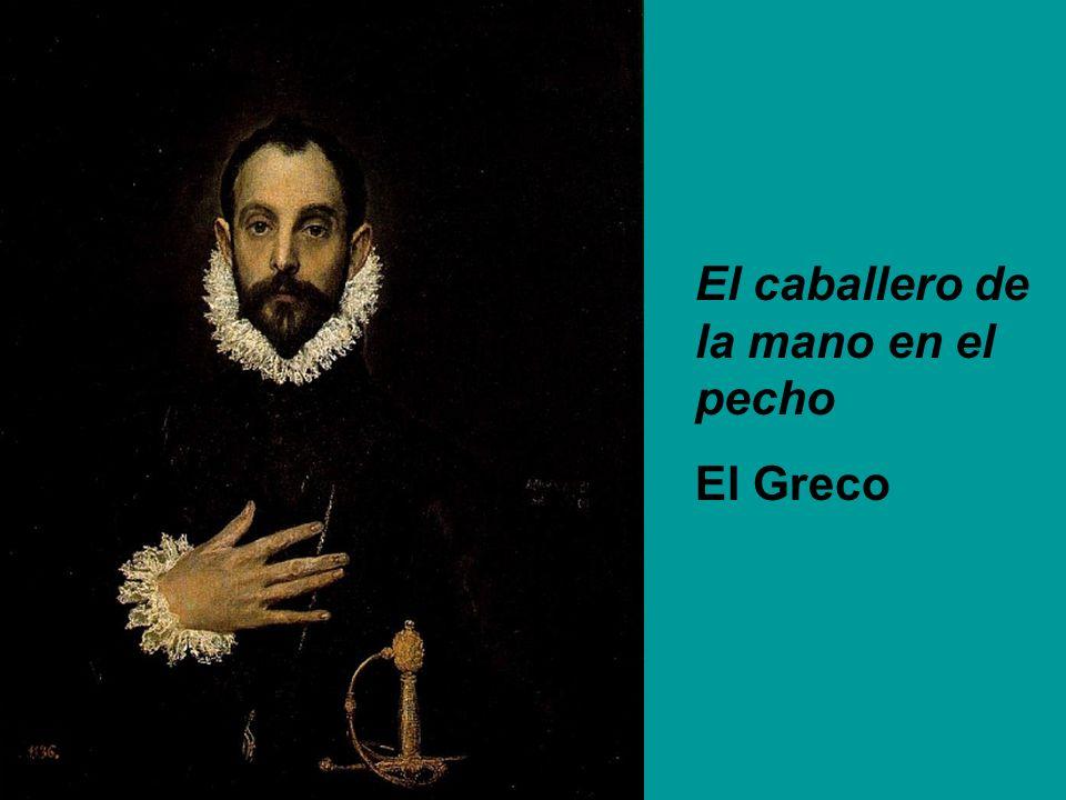 El caballero de la mano en el pecho El Greco