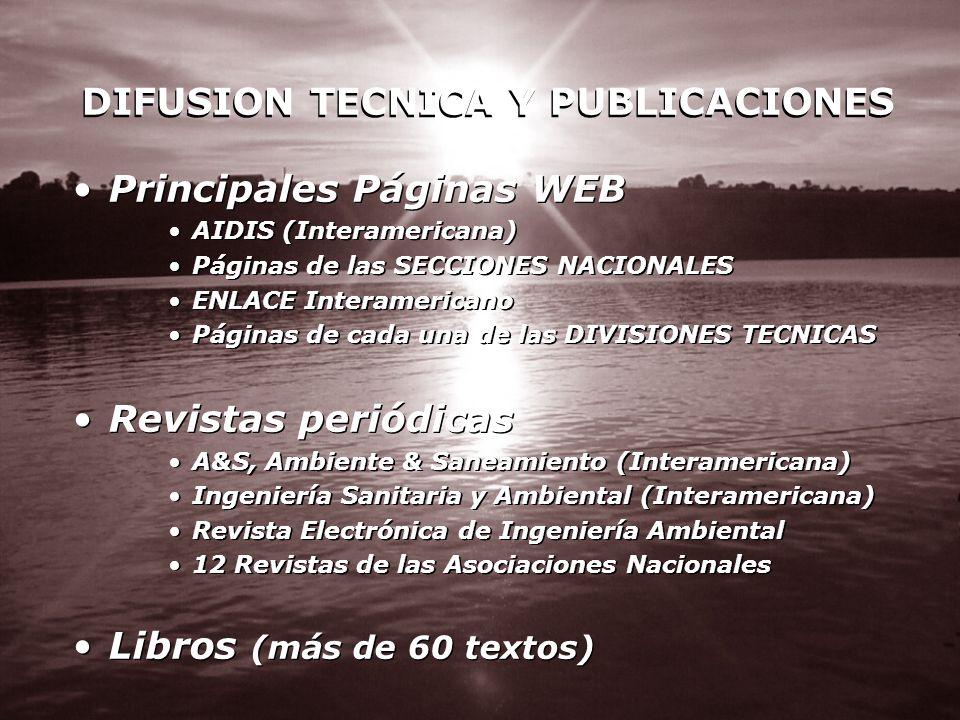 DIFUSION TECNICA Y PUBLICACIONES Principales Páginas WEB AIDIS (Interamericana) Páginas de las SECCIONES NACIONALES ENLACE Interamericano Páginas de c
