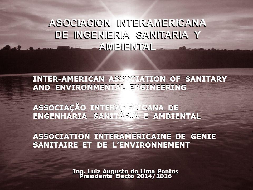 INTER-AMERICAN ASSOCIATION OF SANITARY AND ENVIRONMENTAL ENGINEERING ASSOCIAÇÃO INTERAMERICANA DE ENGENHARIA SANITÁRIA E AMBIENTAL ASSOCIATION INTERAM