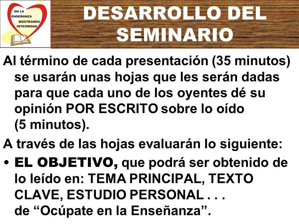 DESARROLLO DEL SEMINARIO EL TEMA, que también podrá ser obtenido de lo anterior y de la PALABRA CLAVE en Ocúpate en la Enseñanza.