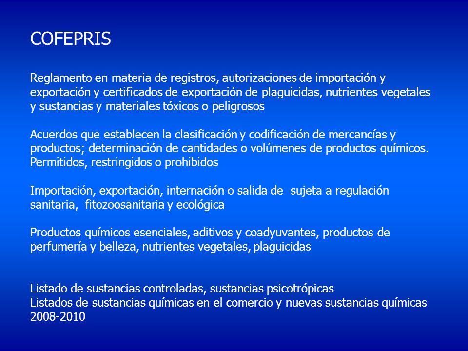 COFEPRIS Reglamento en materia de registros, autorizaciones de importación y exportación y certificados de exportación de plaguicidas, nutrientes vege