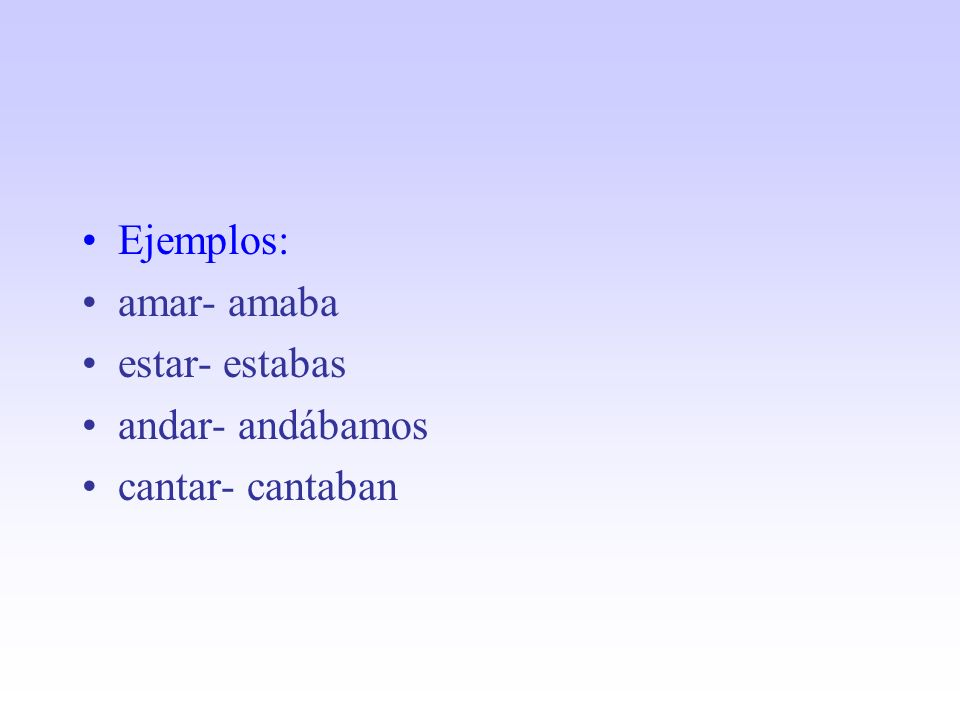 3.El imperfecto de indicativo (acciones o eventos del pasado) del verbo IR.