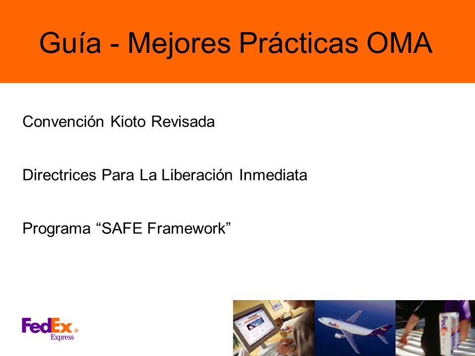 Guía - Mejores Prácticas OMA Convención Kioto Revisada Directrices Para La Liberación Inmediata Programa SAFE Framework