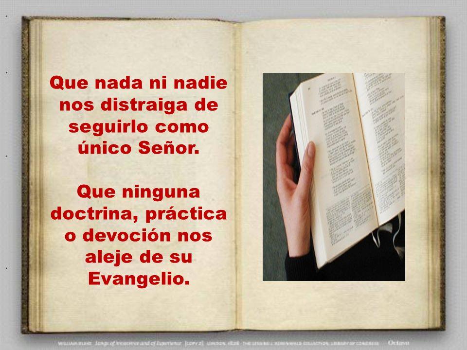 Ven Espíritu Santo e infunde en nosotros la experiencia religiosa de Jesús. Que no nos perdamos en trivialidades mientras descuidamos la justicia, la