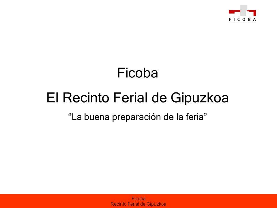 Ficoba Recinto Ferial de Gipuzkoa Justificación de las ferias _ LA FERIA es la herramienta de marketing más usada después de la propia fuerza de ventas.