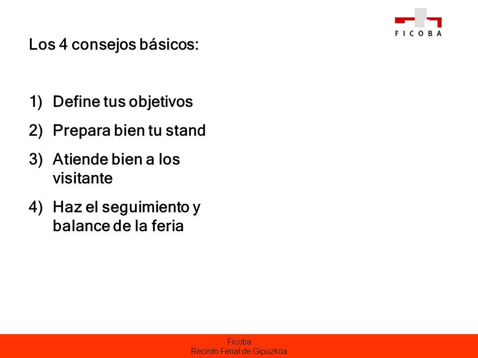 Ficoba Recinto Ferial de Gipuzkoa 1) DEFINICION DE LOS OBJETIVOS.