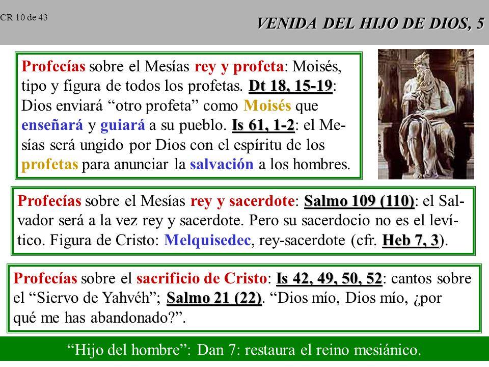 VENIDA DEL HIJO DE DIOS, 4 Gn 3, 15 Promesas del Redentor: 1) protoevangelio (Gn 3, 15); 2) promesa a Gn 12 Abraham (Gn 12) de darle una tierra y hace