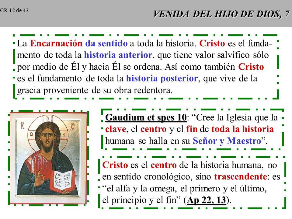 VENIDA DEL HIJO DE DIOS, 6 El nombre de Mesías proviene del hebreo mashiah que significa ungido. Fue traducido al griego por christós y latinizado en