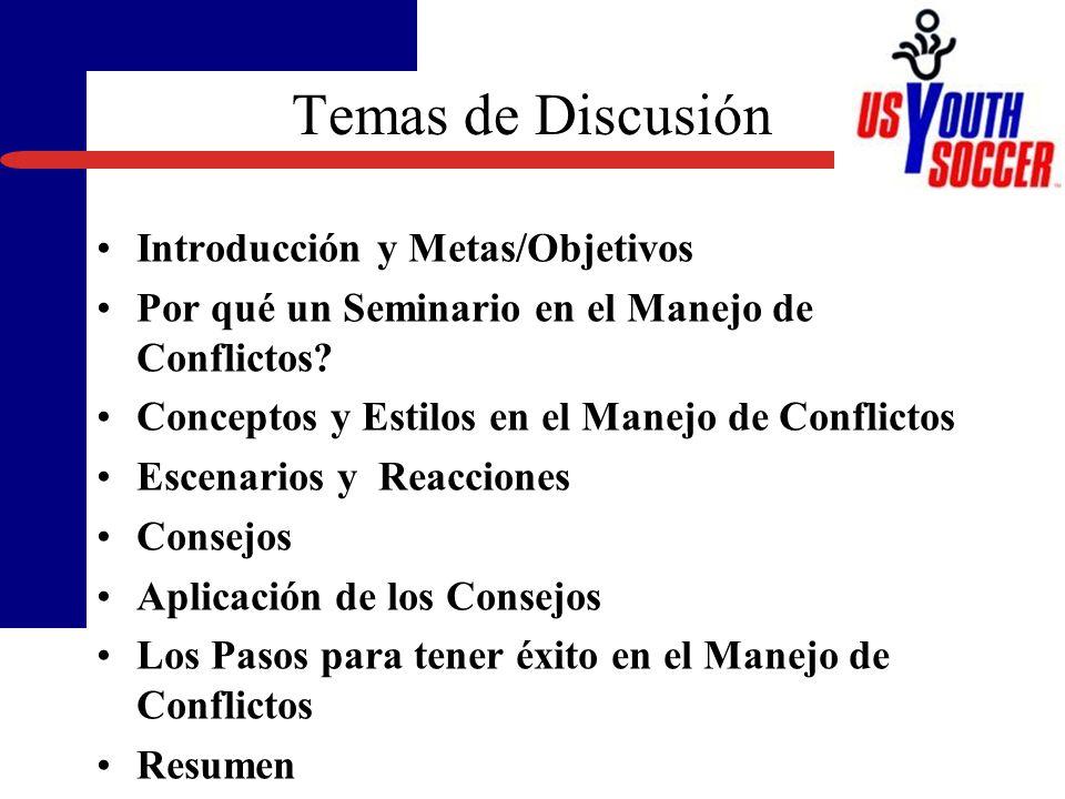 El Manejo de Conflictos... Mejorando la Comunicación Presentado por Tom Goodman, M.Ed. Director de Educación para Entrenadores