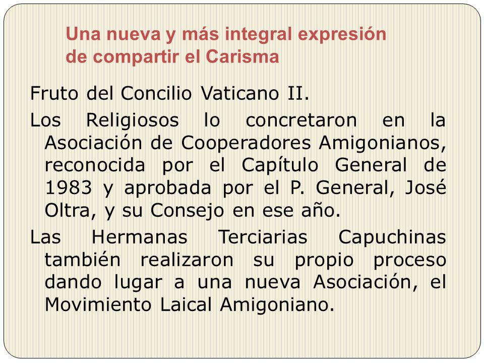Una nueva y más integral expresión de compartir el Carisma Fruto del Concilio Vaticano II. Los Religiosos lo concretaron en la Asociación de Cooperado