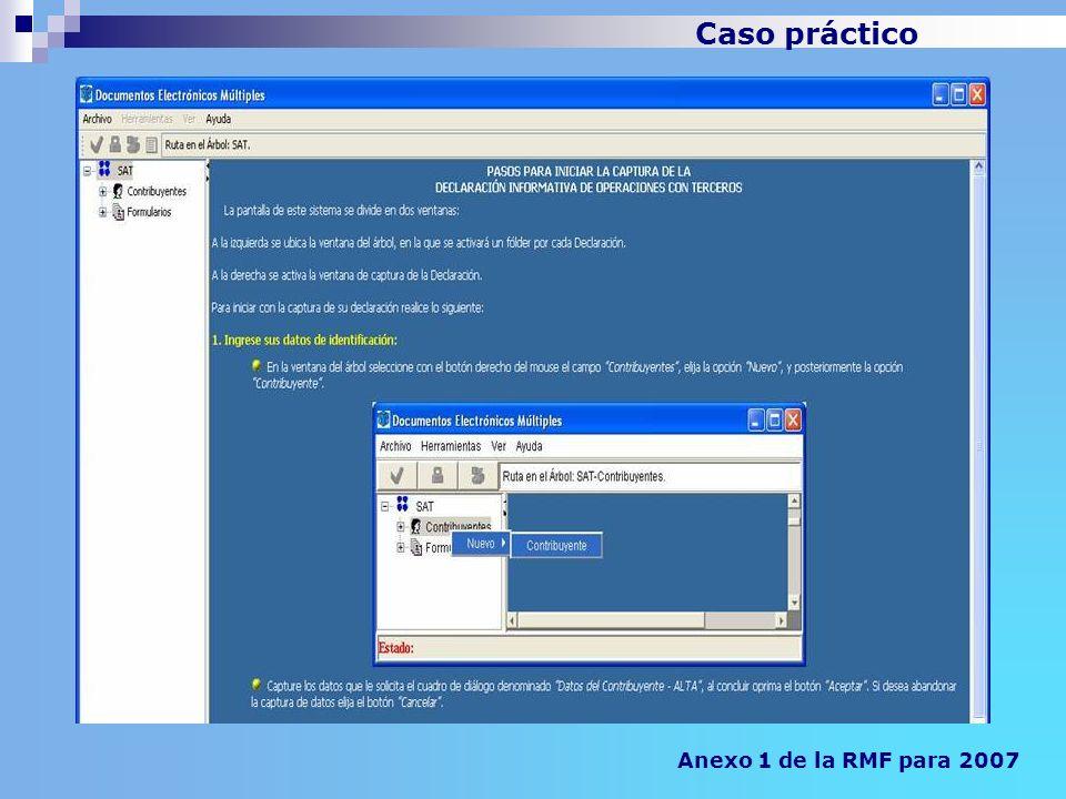 Anexo 1 de la RMF para 2007 Caso práctico