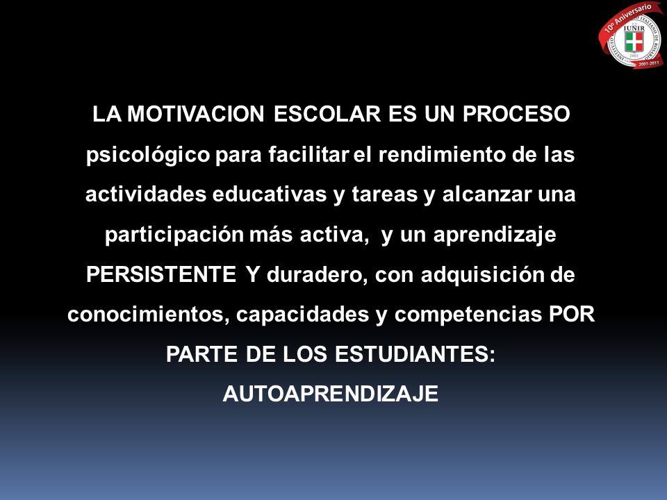 LA MOTIVACION ESCOLAR ES UN PROCESO psicológico para facilitar el rendimiento de las actividades educativas y tareas y alcanzar una participación más