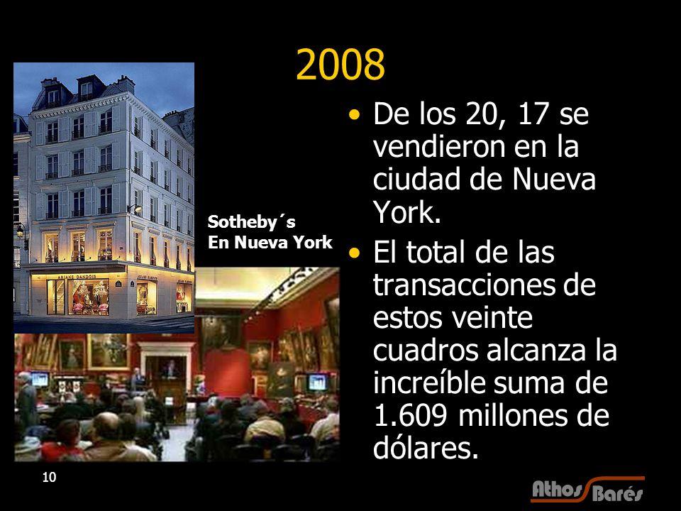 10 2008 De los 20, 17 se vendieron en la ciudad de Nueva York. El total de las transacciones de estos veinte cuadros alcanza la increíble suma de 1.60