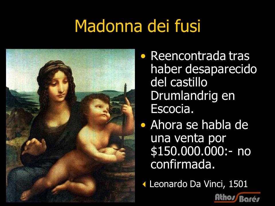 33 Madonna dei fusi Reencontrada tras haber desaparecido del castillo Drumlandrig en Escocia. Ahora se habla de una venta por $150.000.000:- no confir