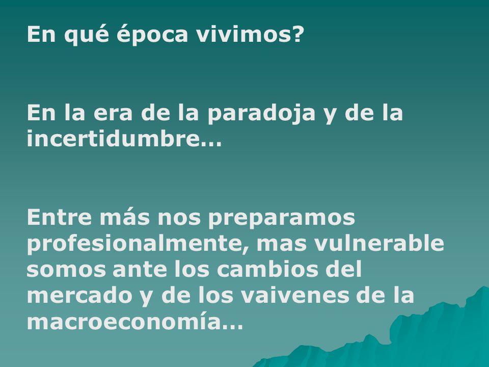 LA PROFESIÒN Y LA COMPETITIVIDAD Problemas de especialización dentro de LA CARRERA DE ECONOMIA: especialistas en desarrollo o economistas financieros?