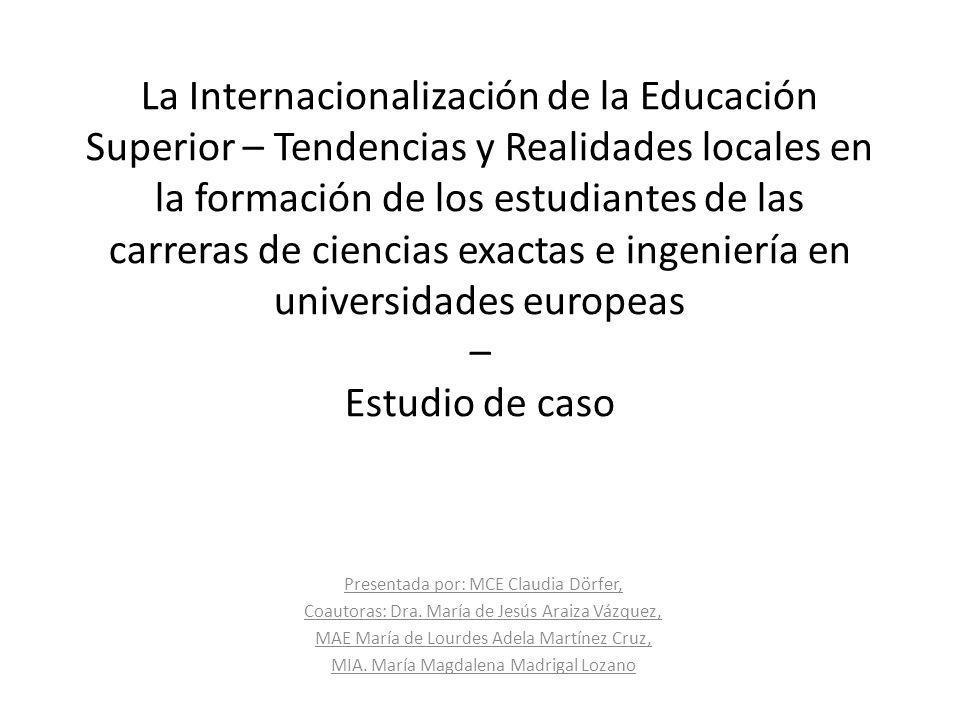 La Internacionalización de la Educación Superior – Tendencias y Realidades locales en la formación de los estudiantes de las carreras de ciencias exac