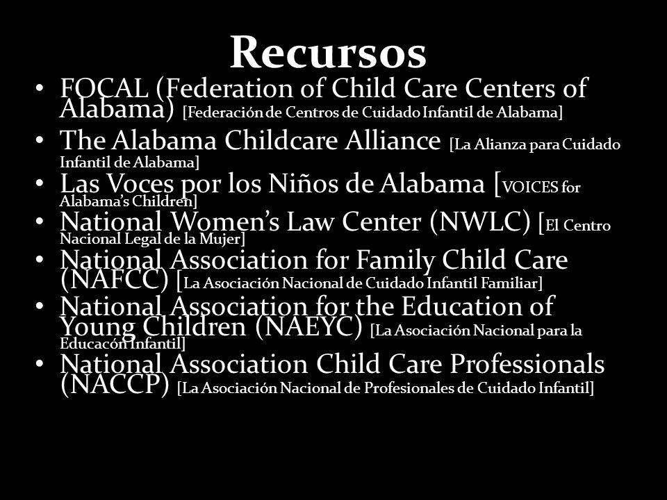 Recursos FOCAL (Federation of Child Care Centers of Alabama) [Federación de Centros de Cuidado Infantil de Alabama] The Alabama Childcare Alliance [La