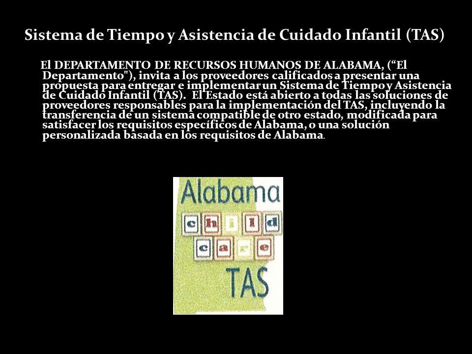 Sistema de Tiempo y Asistencia de Cuidado Infantil (TAS) El DEPARTAMENTO DE RECURSOS HUMANOS DE ALABAMA, (El Departamento