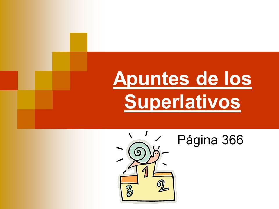 Apuntes de los Superlativos Página 366