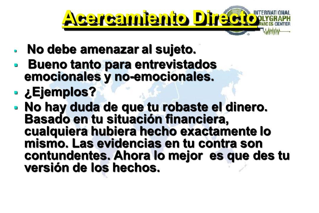 ESTRAEGIAS DE INTERROGATORIO 2. ACERCAMIENTO INDIRECTO