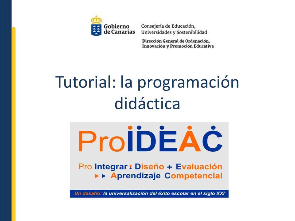 Objetivos del tutorial Orientar en el diseño de la programación didáctica a través de los planes de formación en centro (PFC).