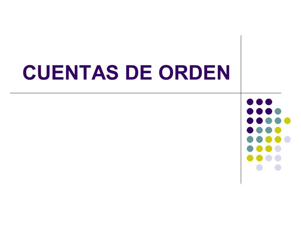 ESTABLECIMIENTO DE LAS CUENTAS DE ORDEN.