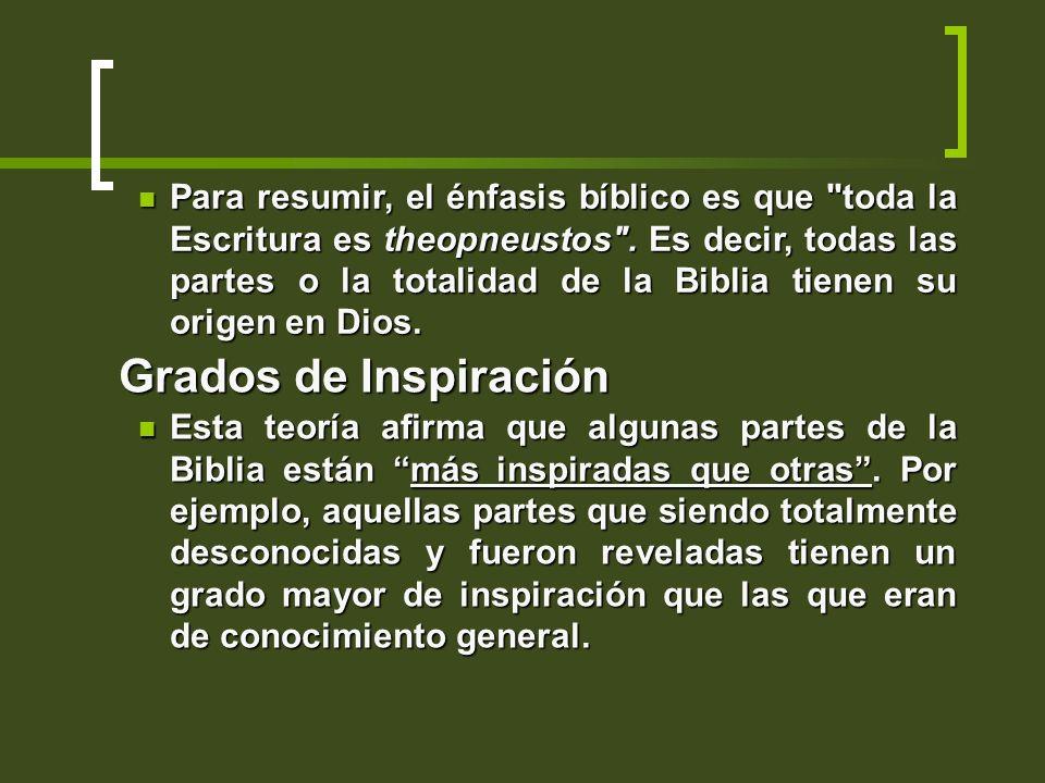 Para resumir, el énfasis bíblico es que