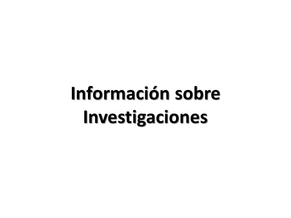 Información sobre Investigaciones